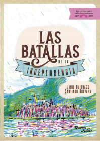 Las batallas de la independencia