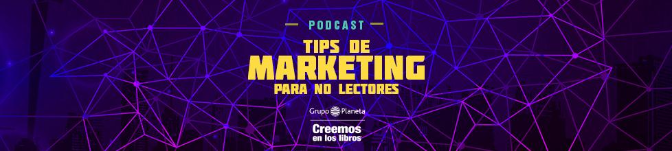 Tips de marketing para no lectores
